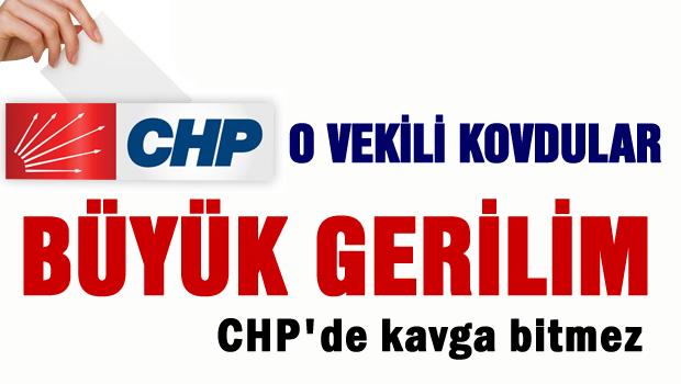 CHP'DE BÜYÜK GERİLİM.. O VEKİLİ KOVDULAR !