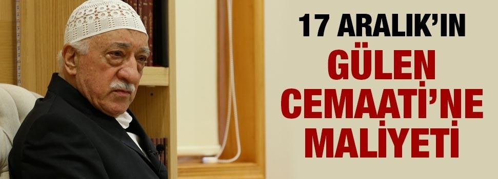 17 Aralık'ın  Cemaate maliyeti