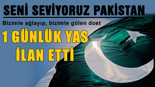 Pakistan bir gün yas ilan etti