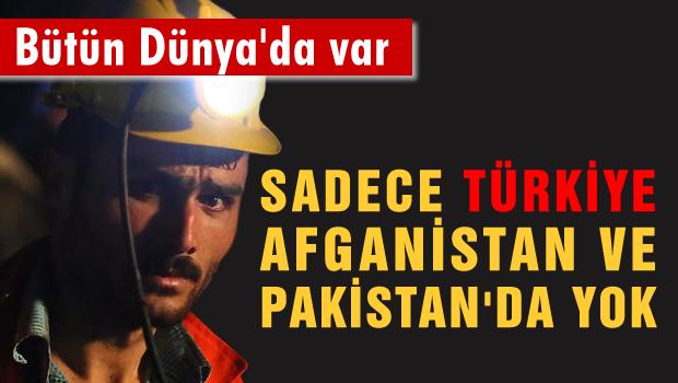 Bir tek Türkiye, Pakistan ve Afganistan'da yok