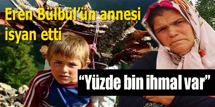 Eren Bülbül'ün annesi isyan etti