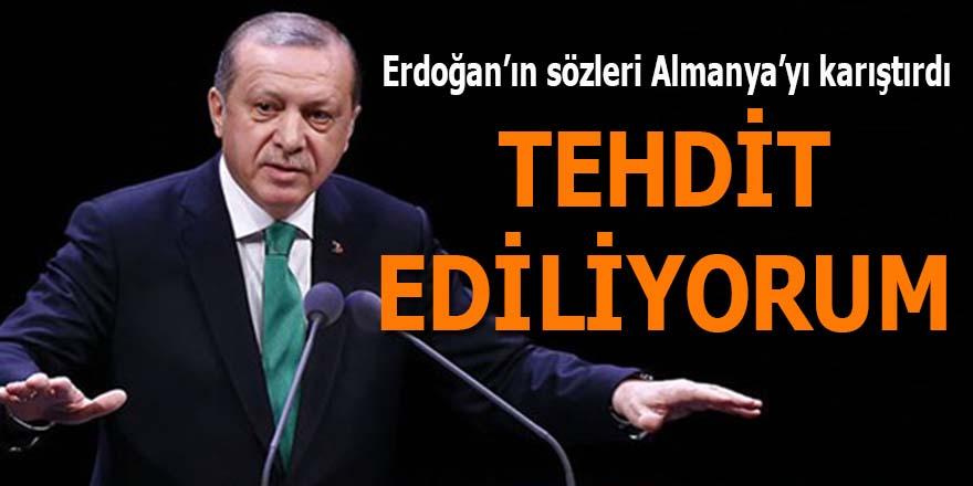 """Erdoğan, """"Tehdit ediliyorum"""""""