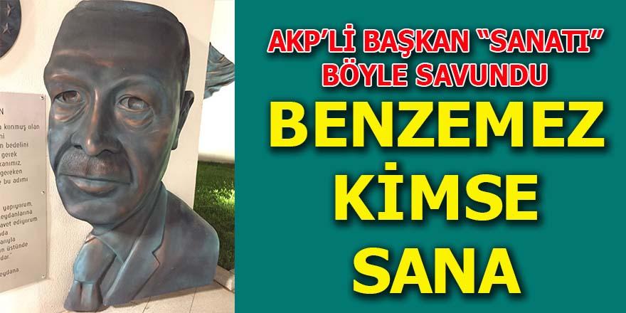 AKP'li Başkan, Erdoğan büstünü böyle savundu
