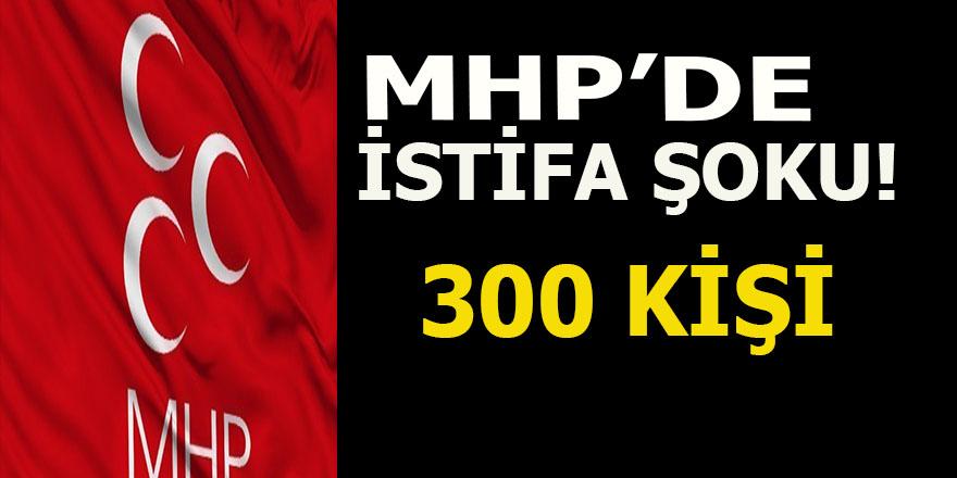 MHP'de istifa şoku: 300 kişi