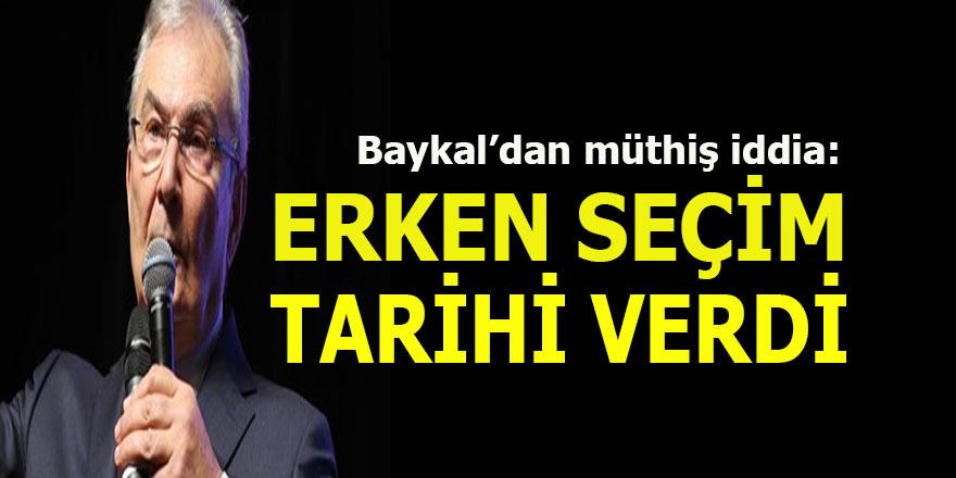 Deniz Baykal erken seçim tarihi verdi