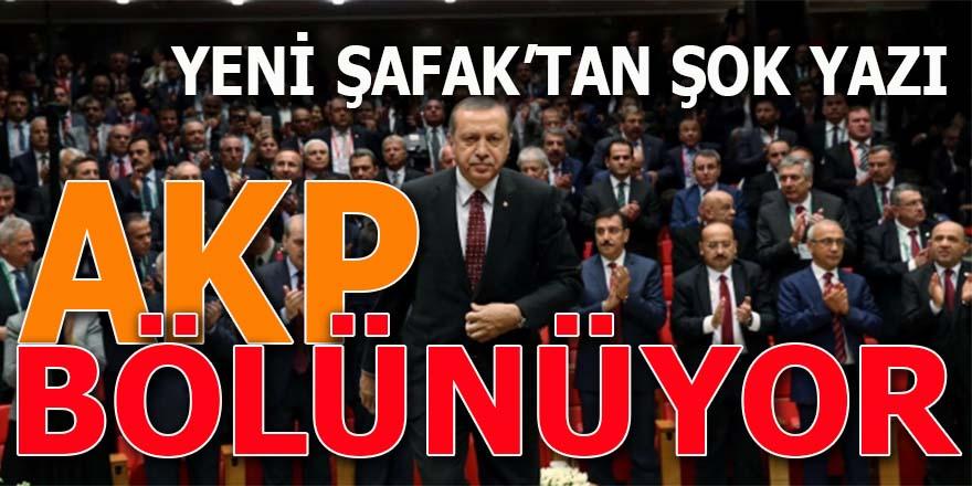 AK Parti bölünüyor!