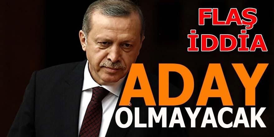 """""""Erdoğan aday olmayacak"""""""