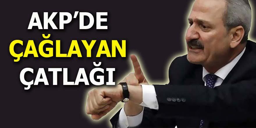 AKP'de Çağlayan çatlağı