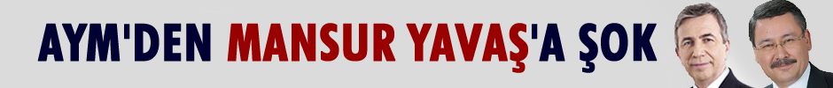 AYM'den Mansur Yavaş'a büyük şok!