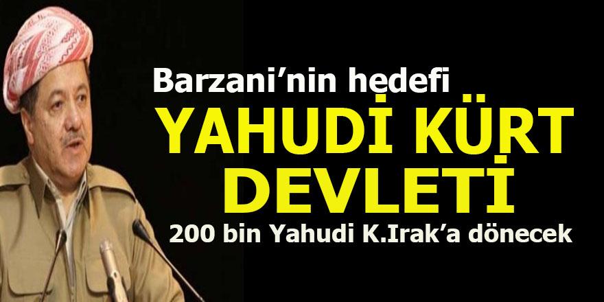 Mesut Barzani'den İsrail'e 200 bin Yahudi sözü..