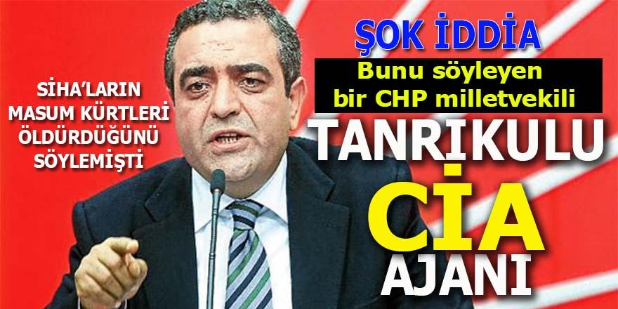 Şok iddia: CHP'li Sezgin Tanrıkulu CİA ajanı