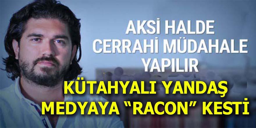 """Rasim Ozan yandaş medyaya """"racon"""" kesti!"""
