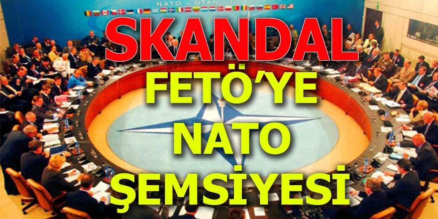 SKANDAL... FETÖ'ye NATO şemsiyesi