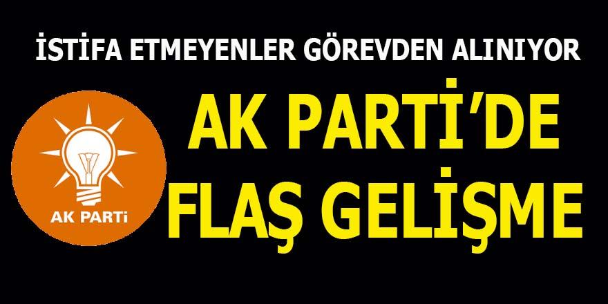 AK Parti'de flaş görevden almalar