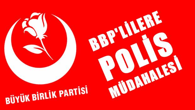 BBP'lilere polis müdahalesi