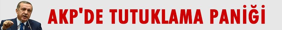 AKP'de Tutuklama Paniği
