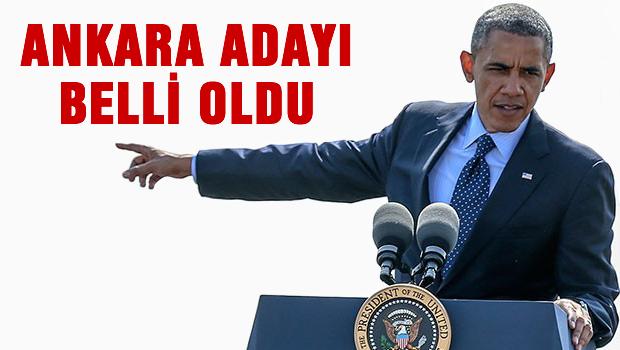 Obama'nın 'Ankara' adayı belli oldu