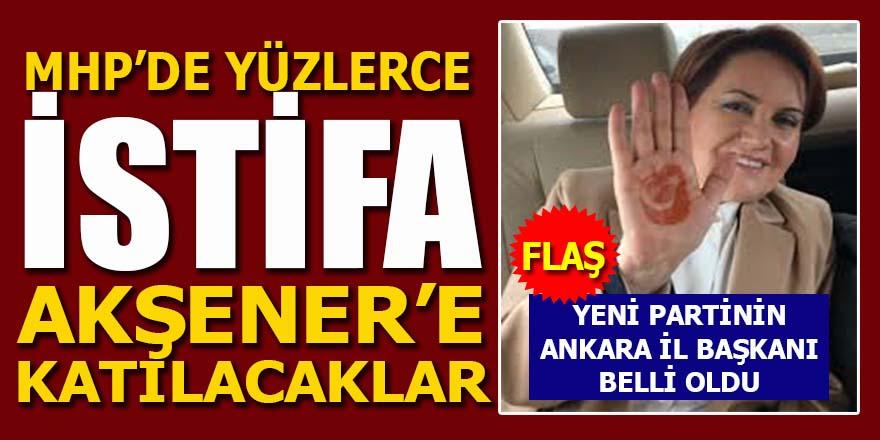 MHP'de yüzlerce Akşener istifası