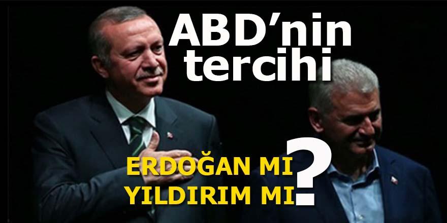 ABD'nin tercihi: Erdoğan mı, Yıldırım mı?