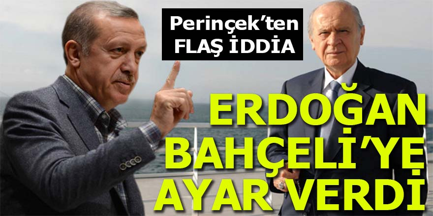 Erdoğan, Bahçeli'ye ayar verdi