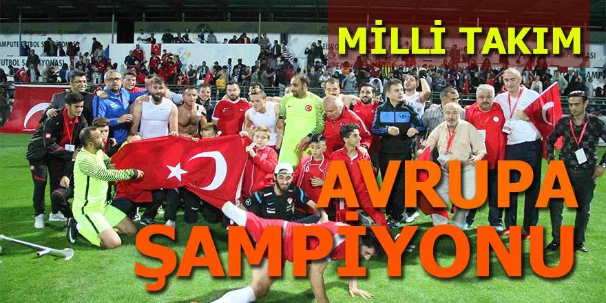 Milli Takım Avrupa Şampiyonu