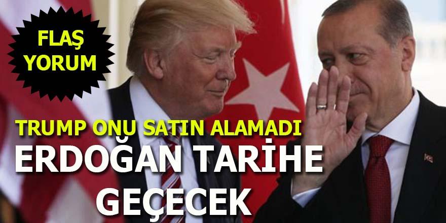 Flaş yorum: Erdoğan tarihe geçecek