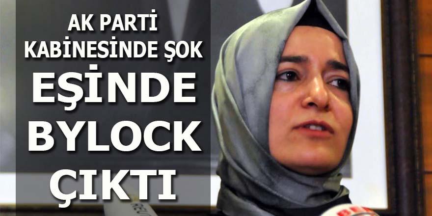 AK Partili bakanın eşinde Bylock çıktı