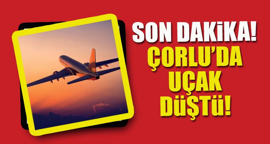 Son Dakika! Çorlu'da uçak düştü