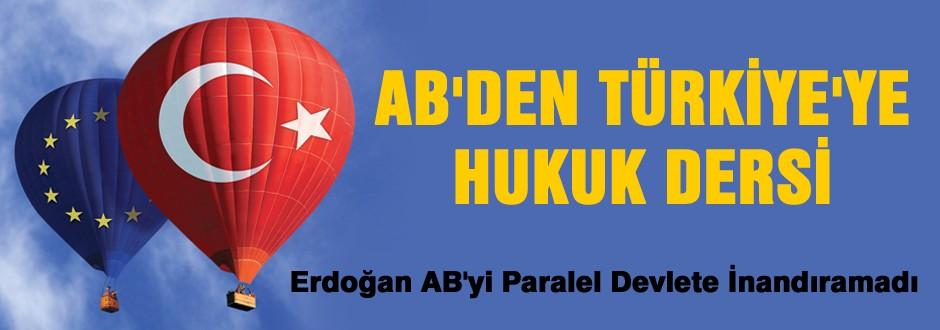 AB'den Türkiye'ye hukuk dersi
