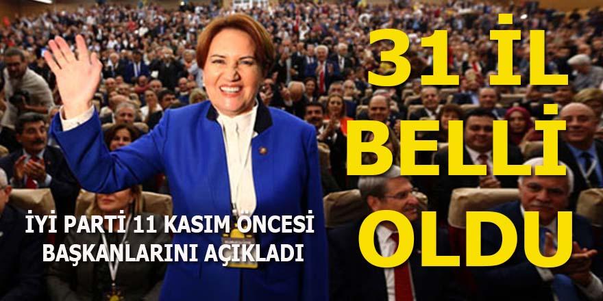 İYİ Parti 31 il başkanını açıkladı