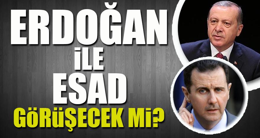 Erdoğan ile Esad görüşecek mi?