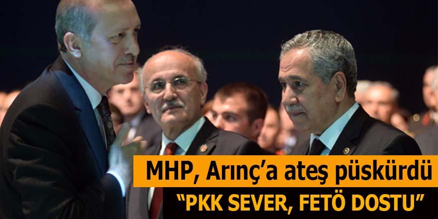 MHP, Arınç'a ateş püskürdü: PKK sever, FETÖ dostu!