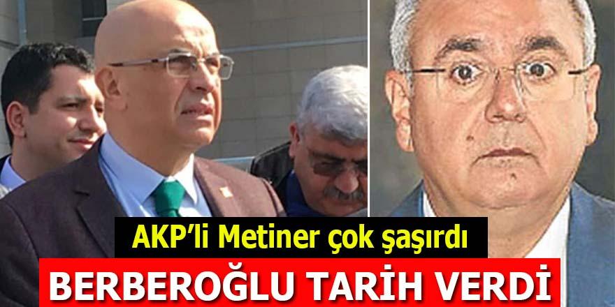 AKP'li Metiner çok şaşırdı: Enis Berberoğlu tarih verdi!