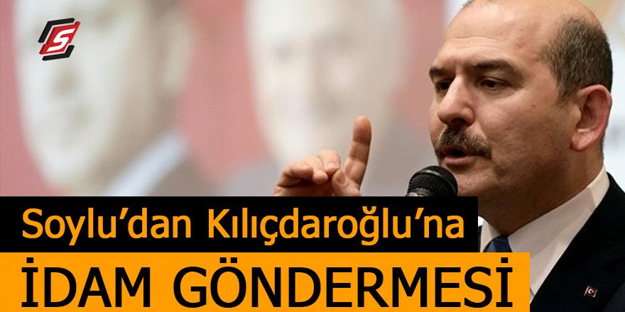 Soylu'dan Kılıçdaroğlu'na idam göndermesi