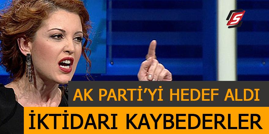 Nagehan AK Parti'yi hedef aldı: 'İktidarı kaybederler'