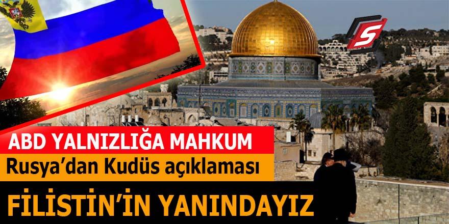 Rusya'dan Kudüs açıklaması: Filistin'in yanındayız!