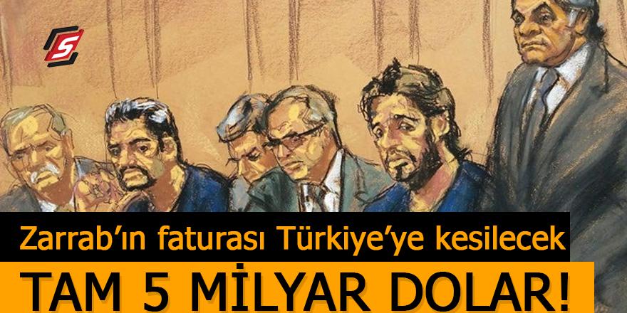 Zarrab'ın faturası Türkiye'ye kesilecek! Tam 5 milyar dolar