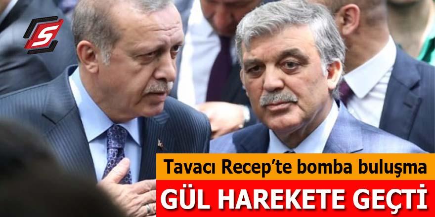 Tavacı Recep'te bomba buluşma: Abdullah Gül harekete geçti!
