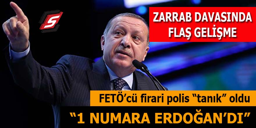 """FETÖ'cü firari polis 'tanık' oldu: """"1 Numara Erdoğan'dı"""""""