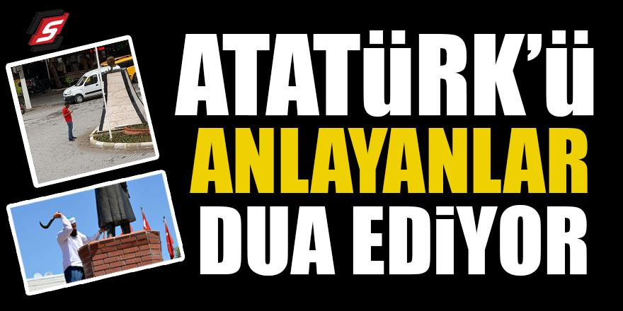 Atatürk'ü anlayanlar dua ediyor