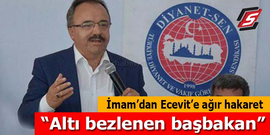 İmam siyaseti camiye soktu Bülent Ecevit'e hakaret etti!