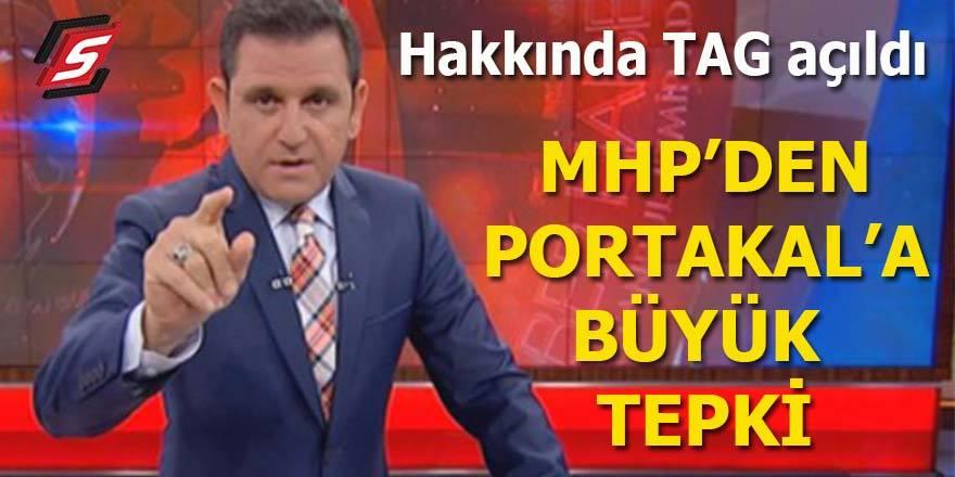 MHP'den Portakal'a büyük tepki! Hakkında TAG açıldı