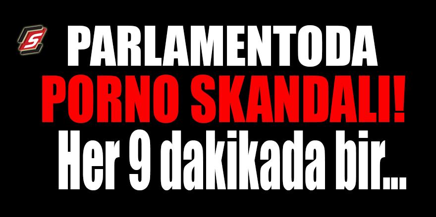 Parlamentoda porno site skandalı