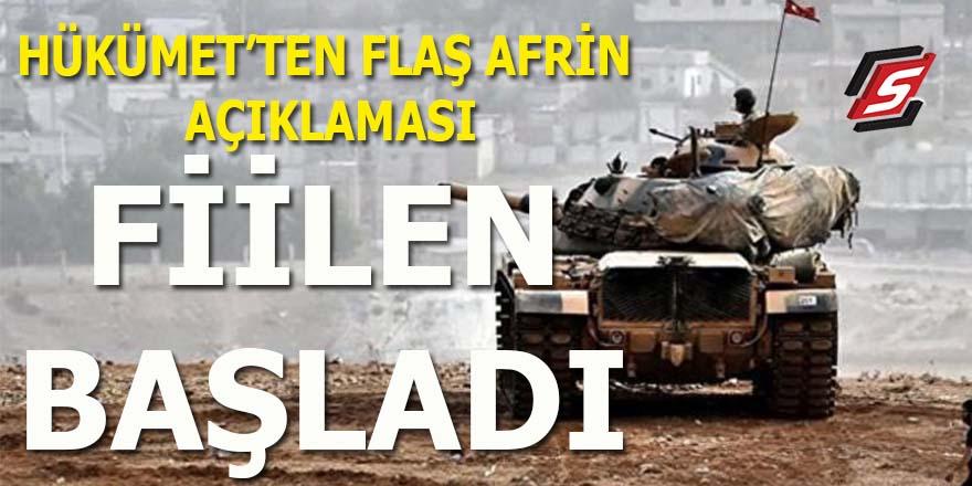 Hükümet'ten flaş Afrin açıklaması: Fiilen başladı!