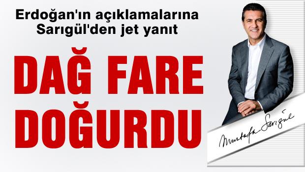 Sarıgül'den Erdoğan'a jet yanıt