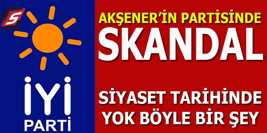 Meral Akşener'in İYİ Parti'sinde büyük skandal!