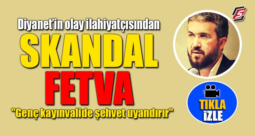 Diyanet'in olay ilahiyatçısından skandal fetva