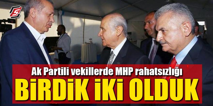 """AK Partili vekillerde MHP rahatsızlığı! """"Birdik iki olduk"""""""