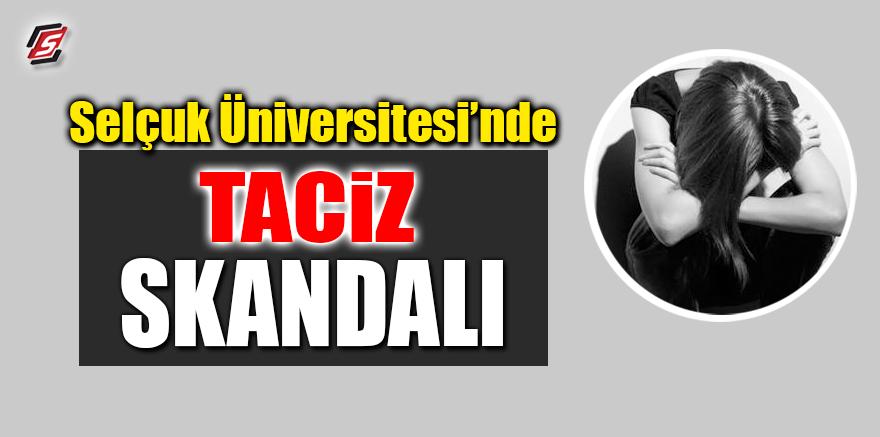 Selçuk Üniversitesi'nde taciz skandalı