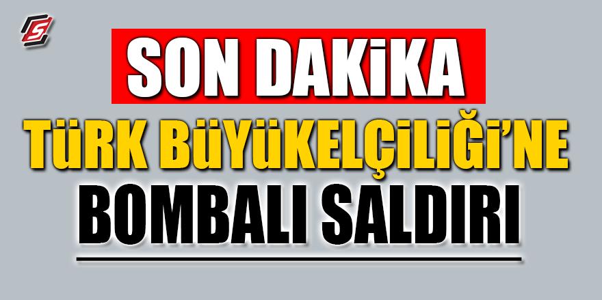FLAŞ! Türk Büyükelçiliğine bombalı saldırı